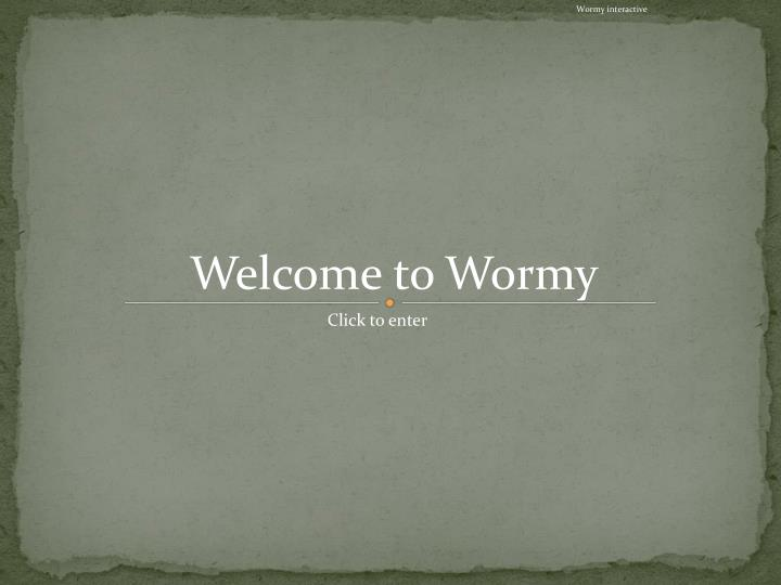 Wormy interactive