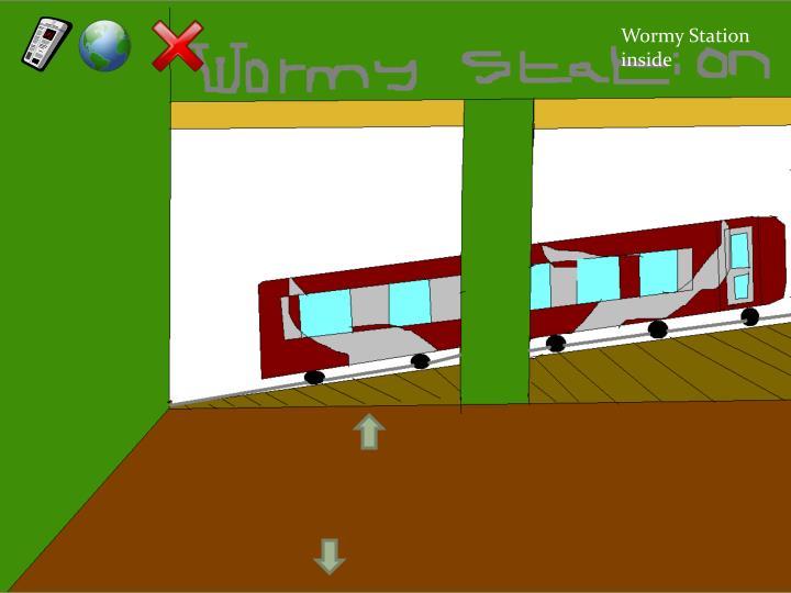Wormy Station inside