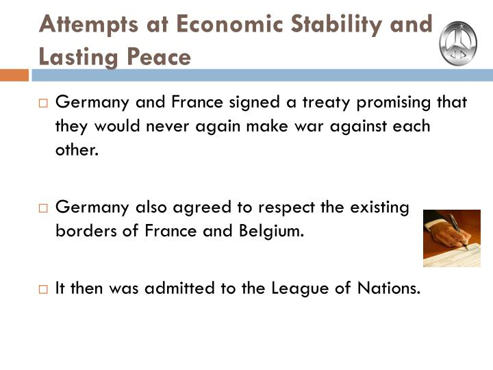 Attempts at Economic Stability and Lasting Peace