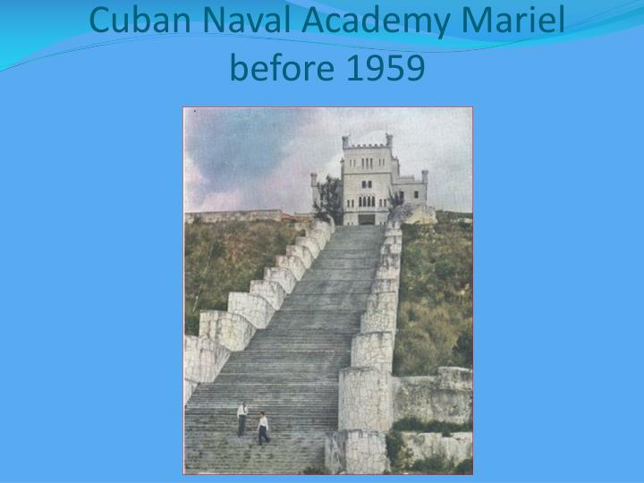 Cuban Naval Academy Mariel before 1959