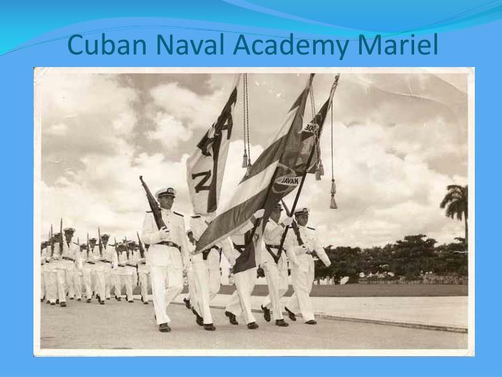 Cuban Naval Academy Mariel