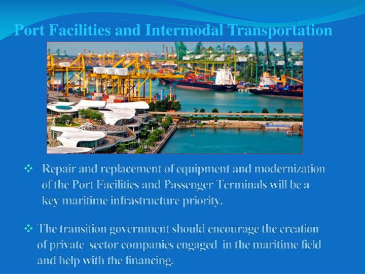 Port Facilities and Intermodal Transportation