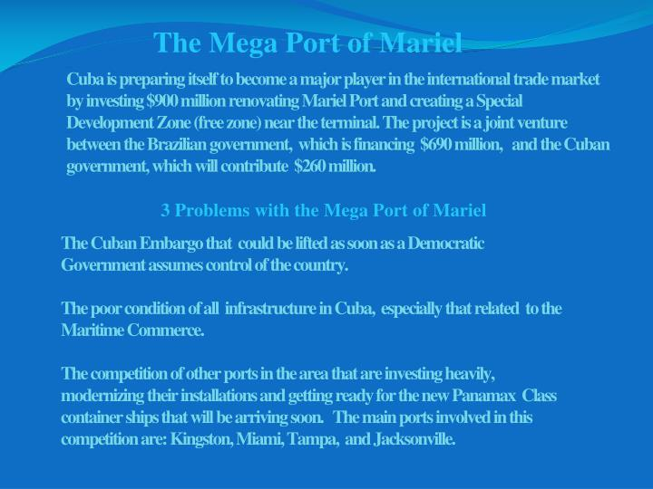 The Mega Port of Mariel