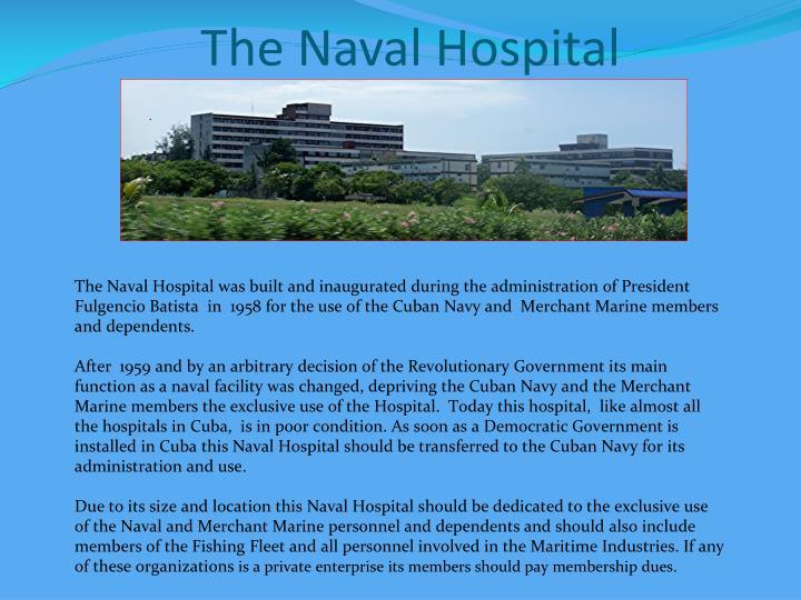 The Naval Hospital
