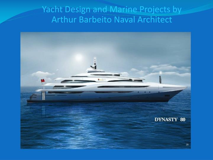 Yacht Design and Marine Projects by