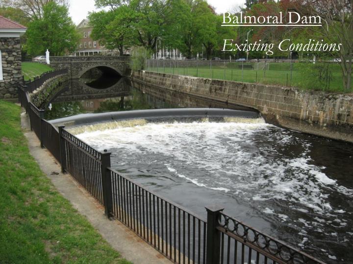 Balmoral Dam