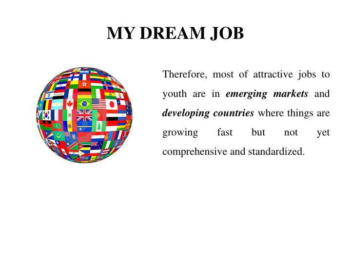 my dream job it essay Dissertation funding for minorities my dream job essay argumentative essay definition need help with some hvac homework.