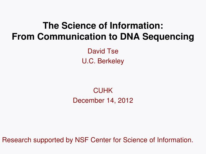 The science of information from communication to dna sequencing