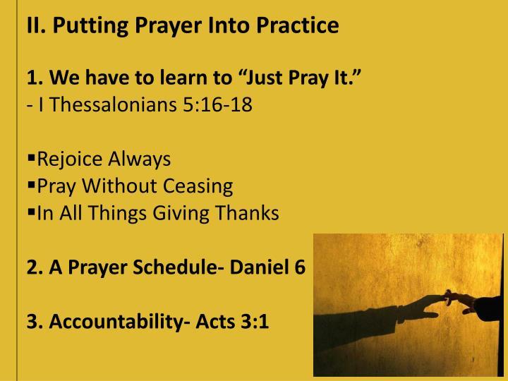 II. Putting Prayer Into Practice