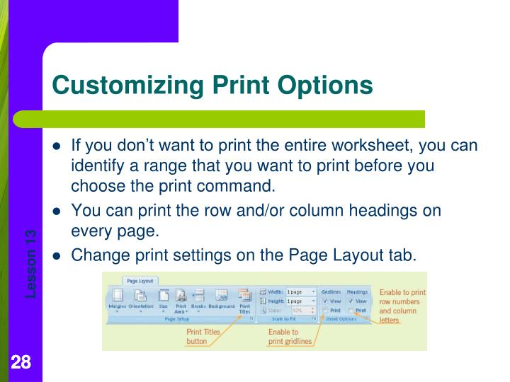 If you don't want to print the entire worksheet, you can identify a range that you want to print before you choose the print command.