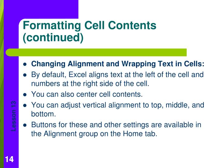 Changing Alignment and Wrapping Text in Cells: