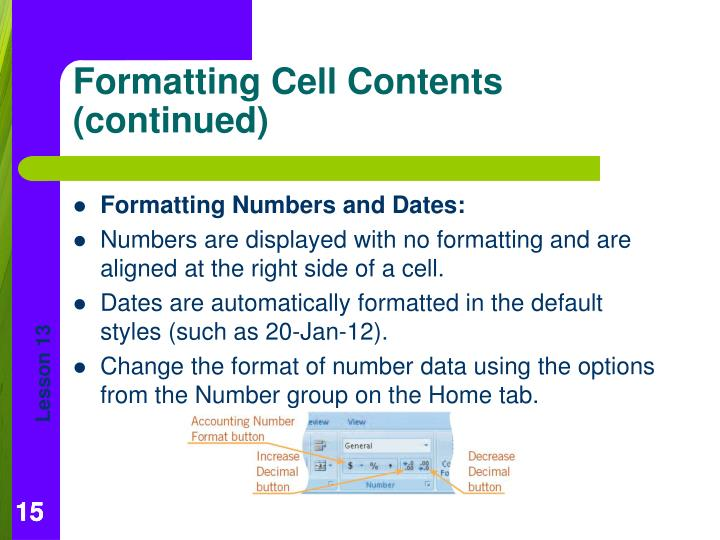 Formatting Numbers and Dates: