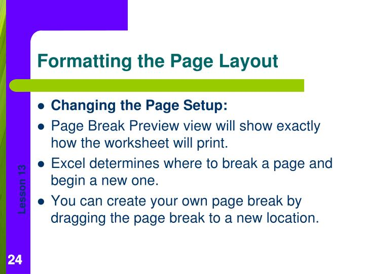 Changing the Page Setup:
