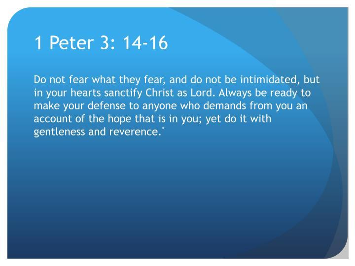 1 Peter 3: 14-16