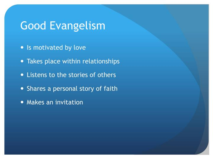 Good Evangelism