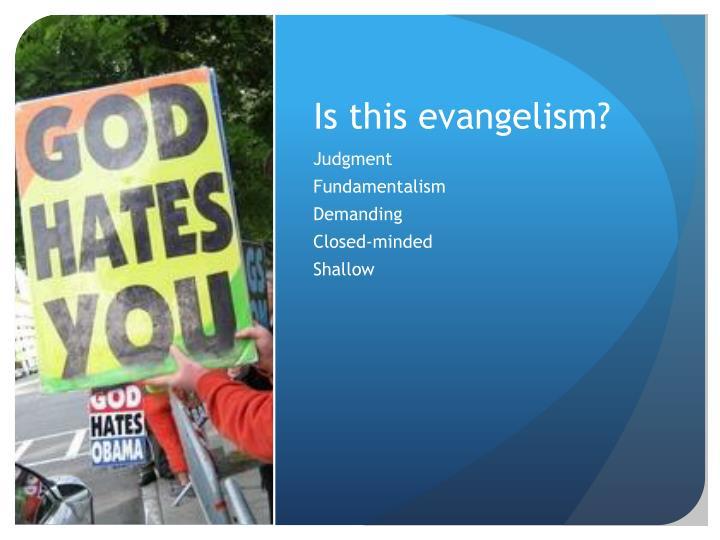 Is this evangelism?