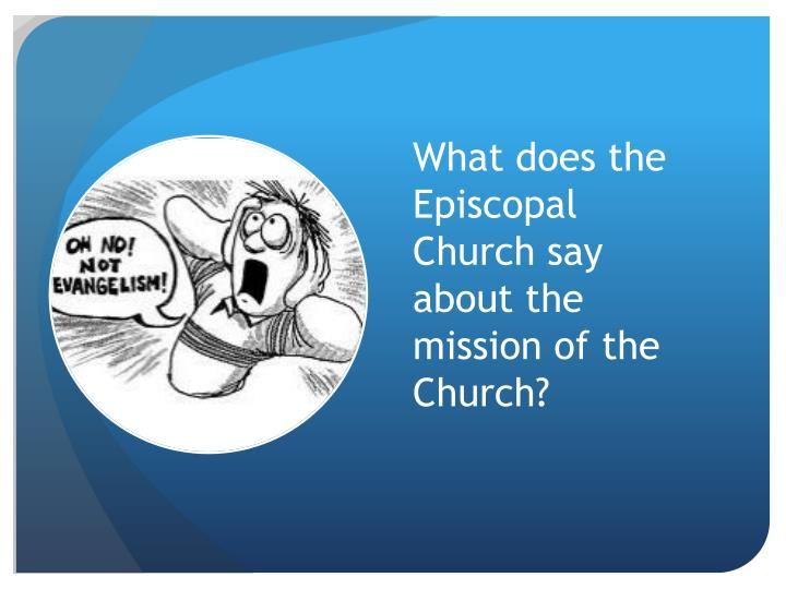 What does the Episcopal Church say about the mission of the Church?