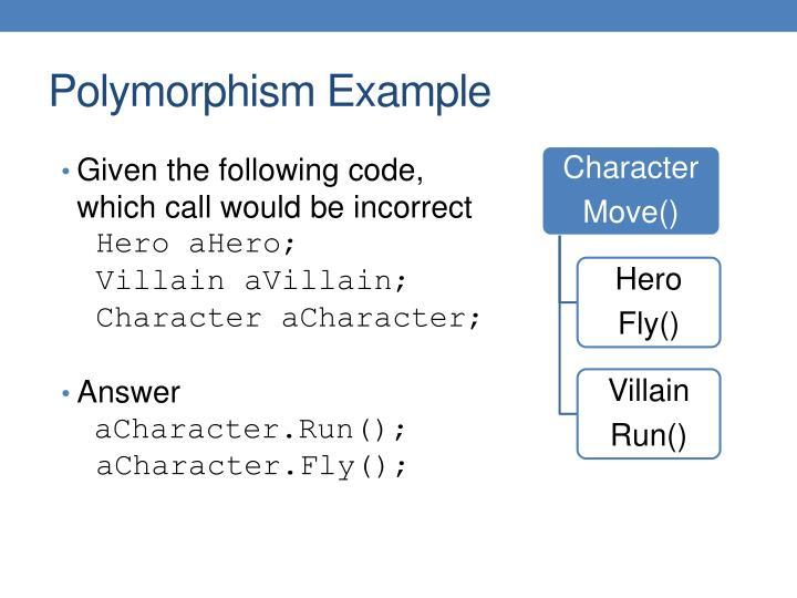 Polymorphism Example