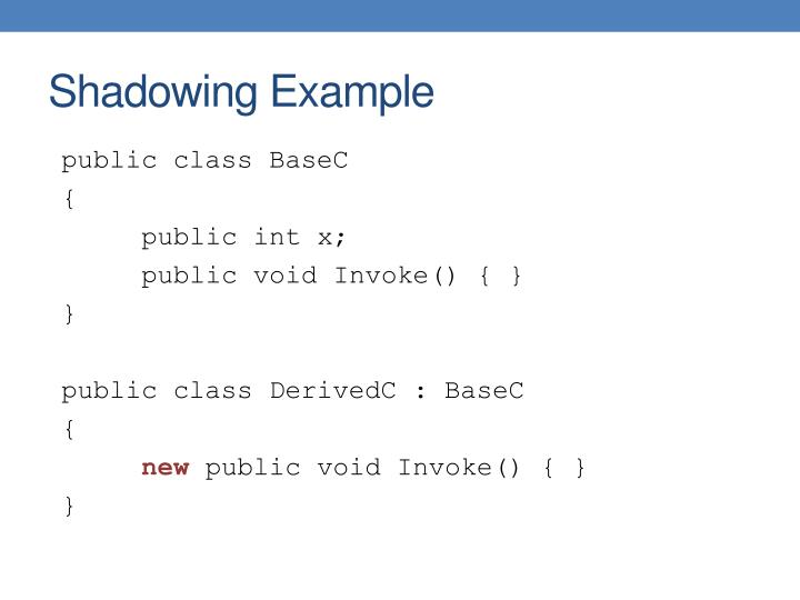 Shadowing Example