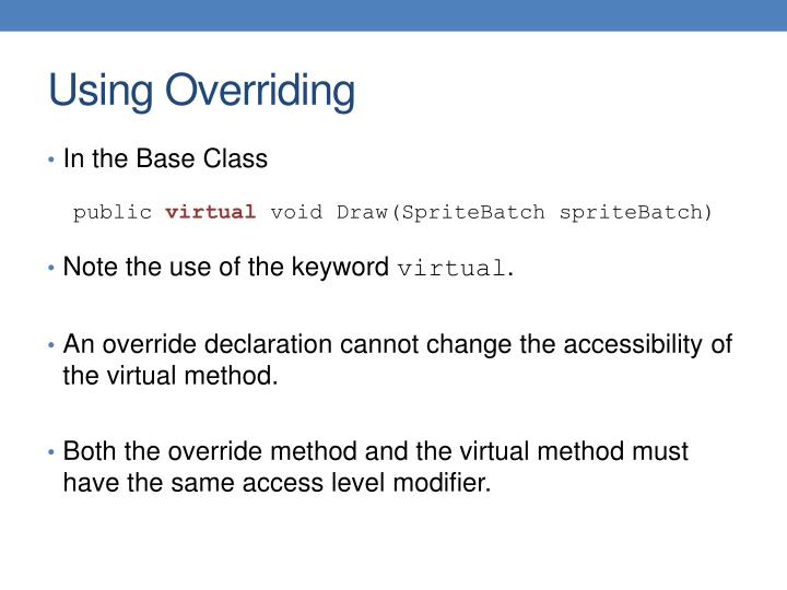 Using Overriding