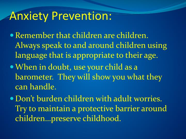 Anxiety Prevention: