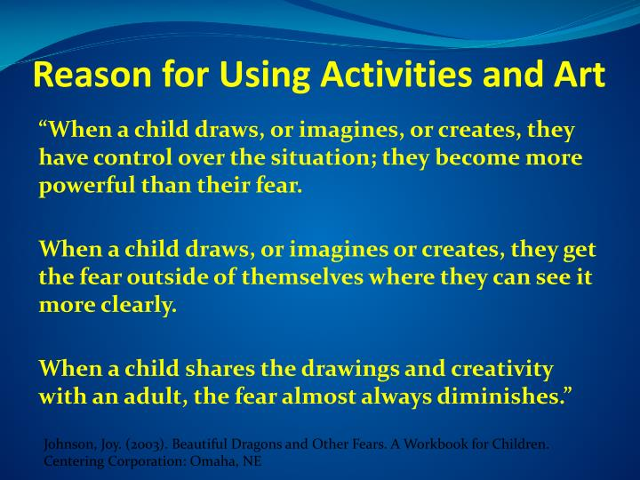 Reason for Using Activities and Art