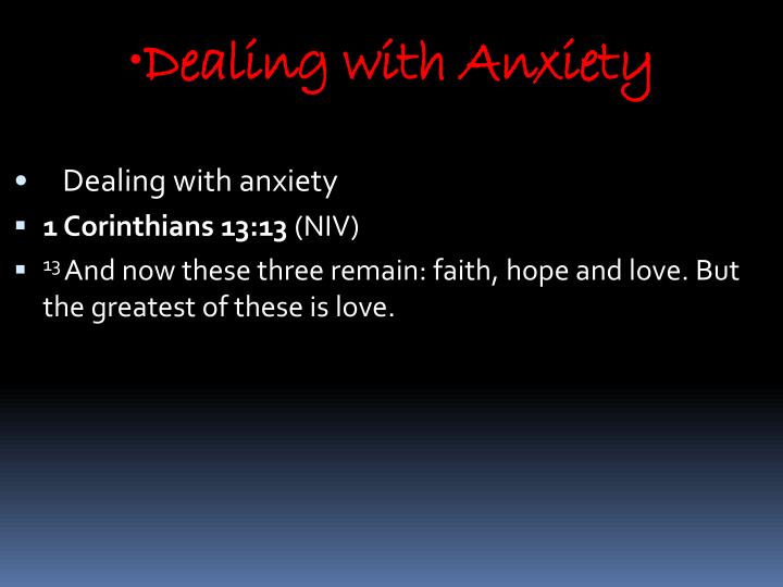 Dealing with Anxiety