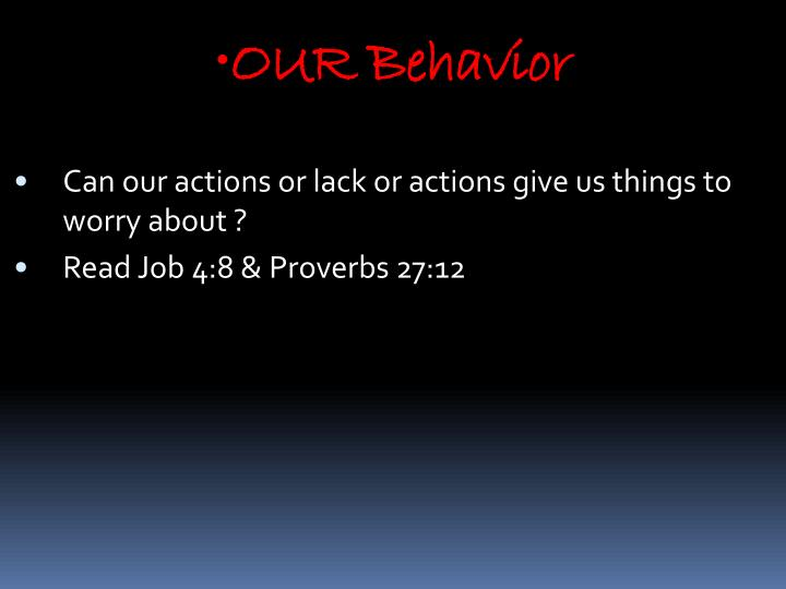 OUR Behavior