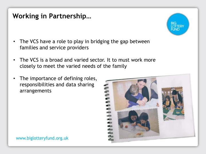Working in Partnership…