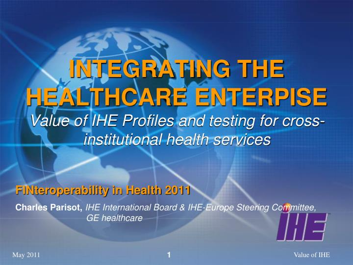 INTEGRATING THE HEALTHCARE ENTERPISE