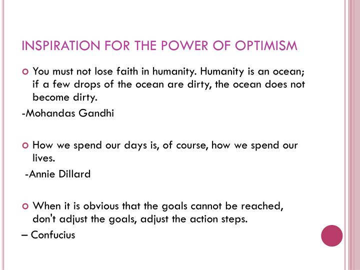 Inspiration for the power of optimism