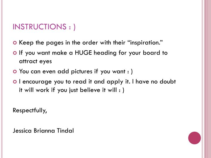 INSTRUCTIONS : )