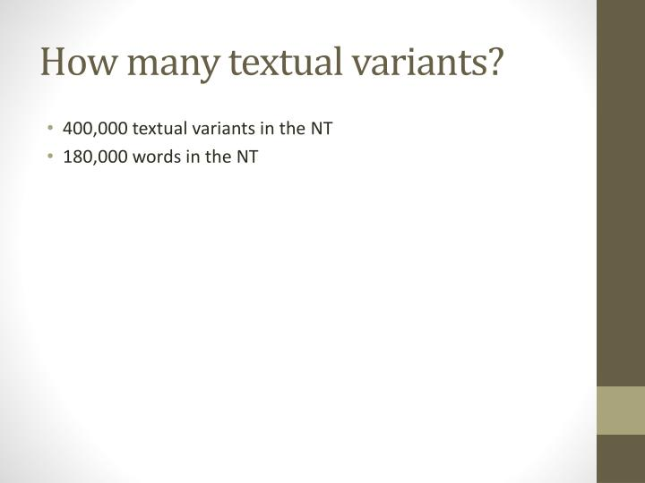 How many textual variants?