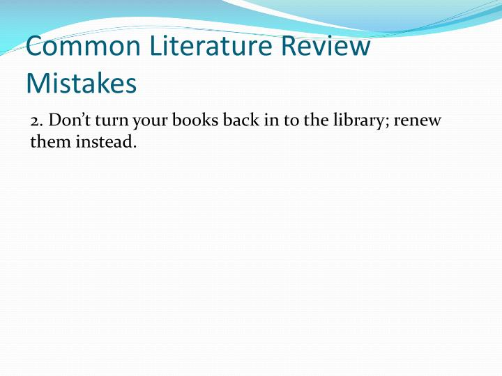 Common Literature Review Mistakes