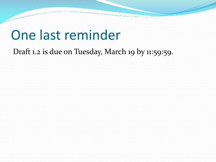 One last reminder