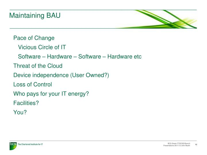 Maintaining BAU
