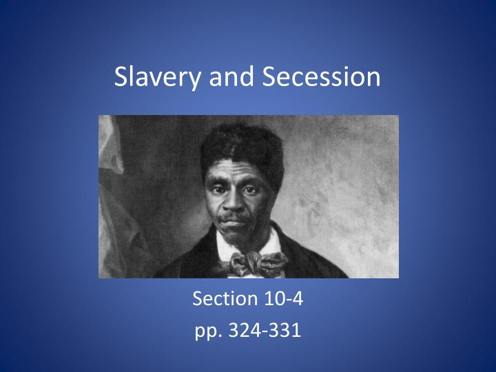 secession and slavery essay