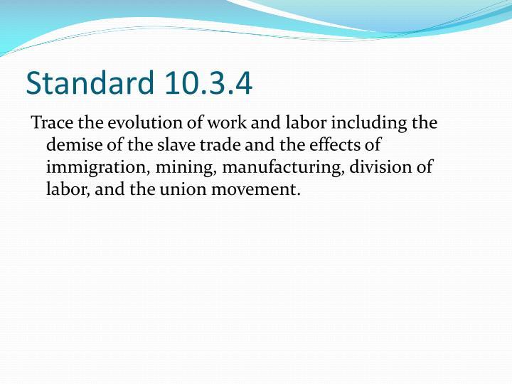 Standard 10.3.4