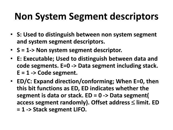 Non System Segment descriptors