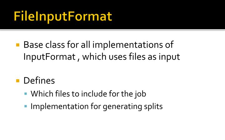FileInputFormat