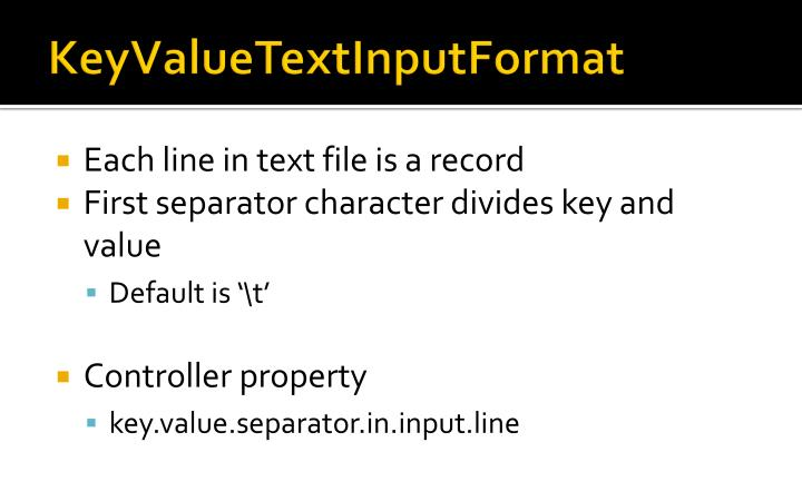 KeyValueTextInputFormat