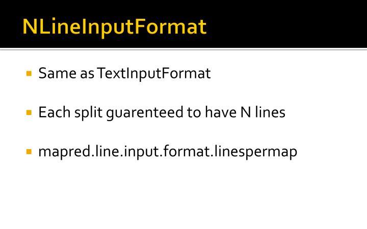 NLineInputFormat