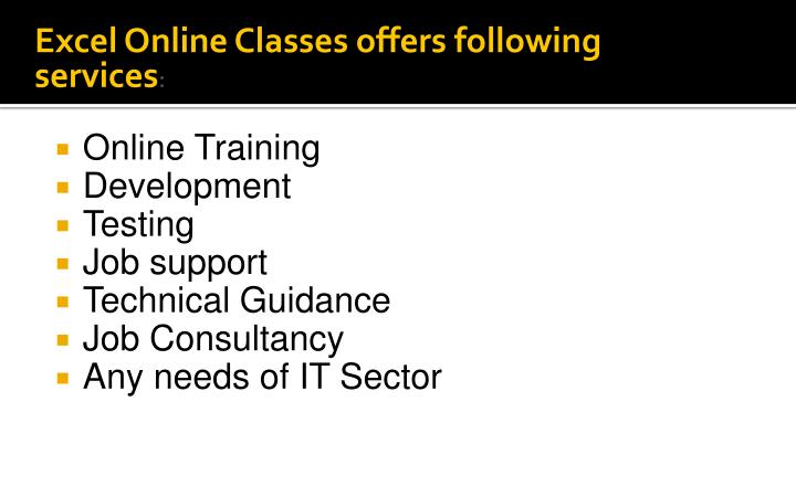 Excel Online Classes offers following services
