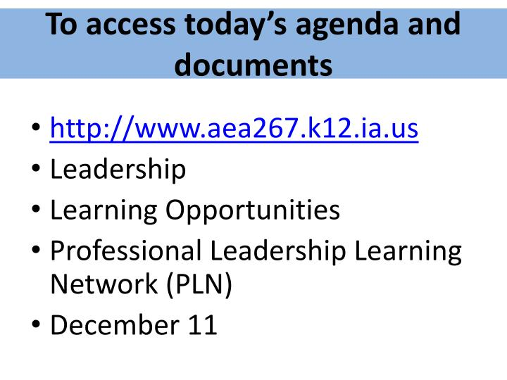 To access today's agenda and documents