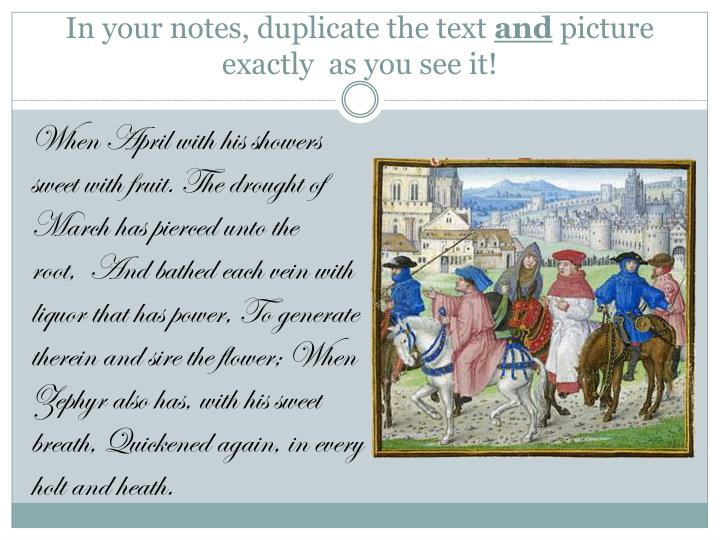 In your notes duplicate the text and picture exactly as you see it