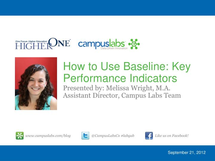 How to Use Baseline: Key Performance Indicators