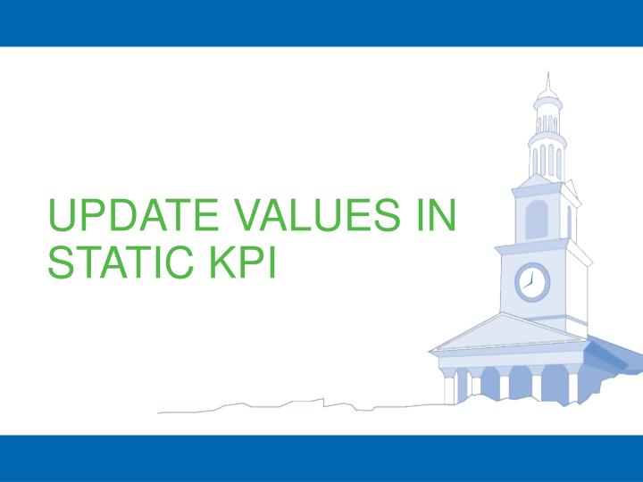UPDATE VALUES IN STATIC KPI