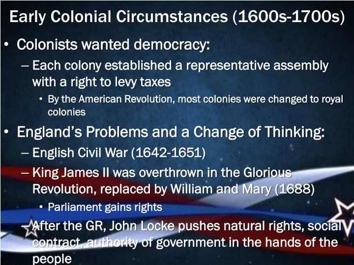 Early Colonial Circumstances (1600s-1700s)