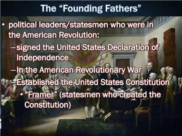 "The ""Founding Fathers"""