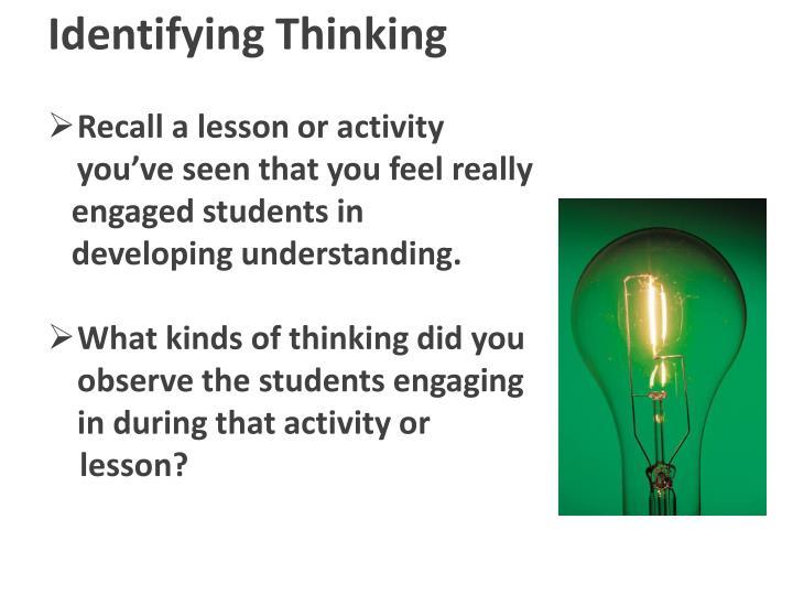 Identifying Thinking